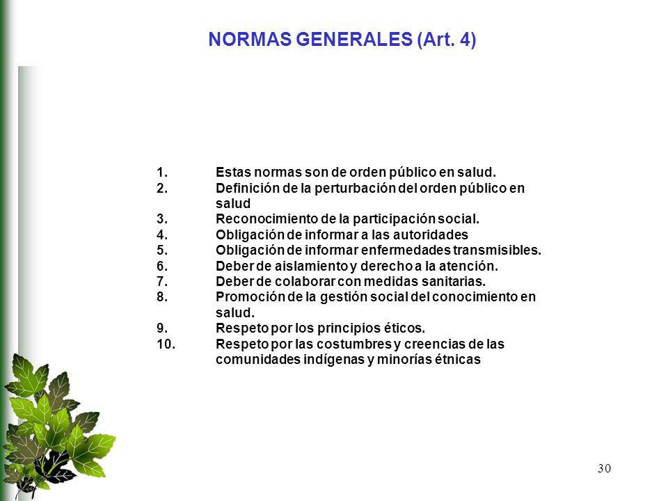 NORMAS GENERALES (Art. 4)