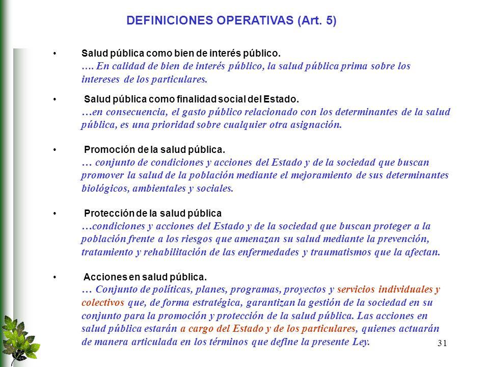 DEFINICIONES OPERATIVAS (Art. 5)