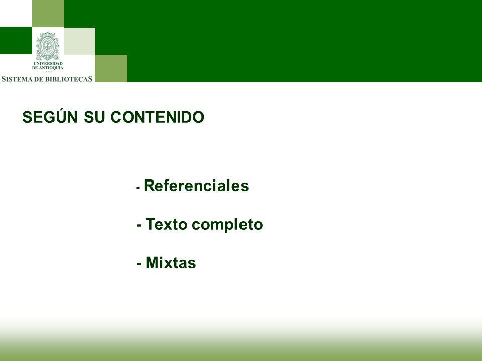 SEGÚN SU CONTENIDO - Referenciales - Texto completo - Mixtas
