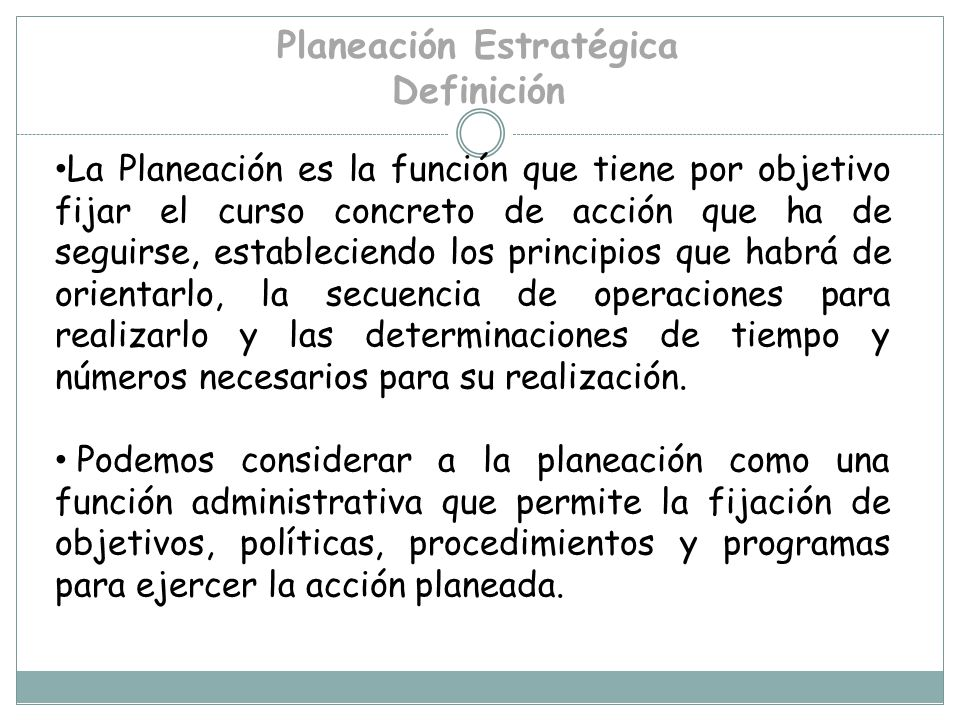 Planeación Estratégica Definición
