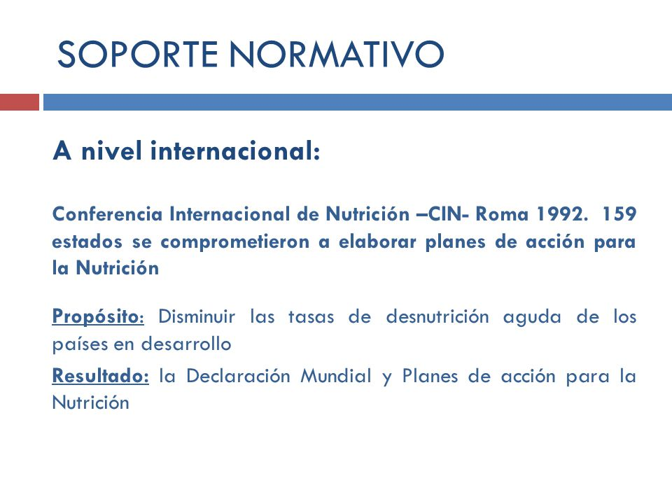 SOPORTE NORMATIVO A nivel internacional: