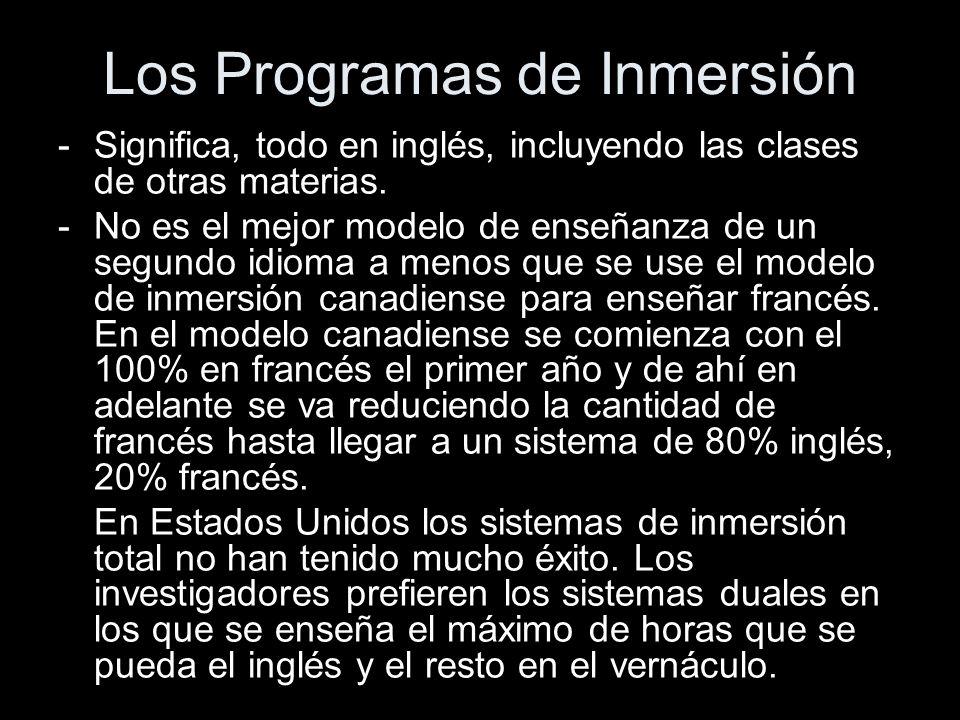 Los Programas de Inmersión