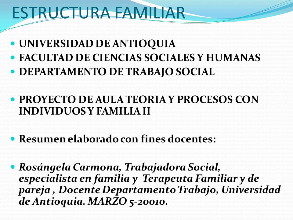 Estructura familiar universidad de antioquia ppt video for Oficina de bienestar social y familia