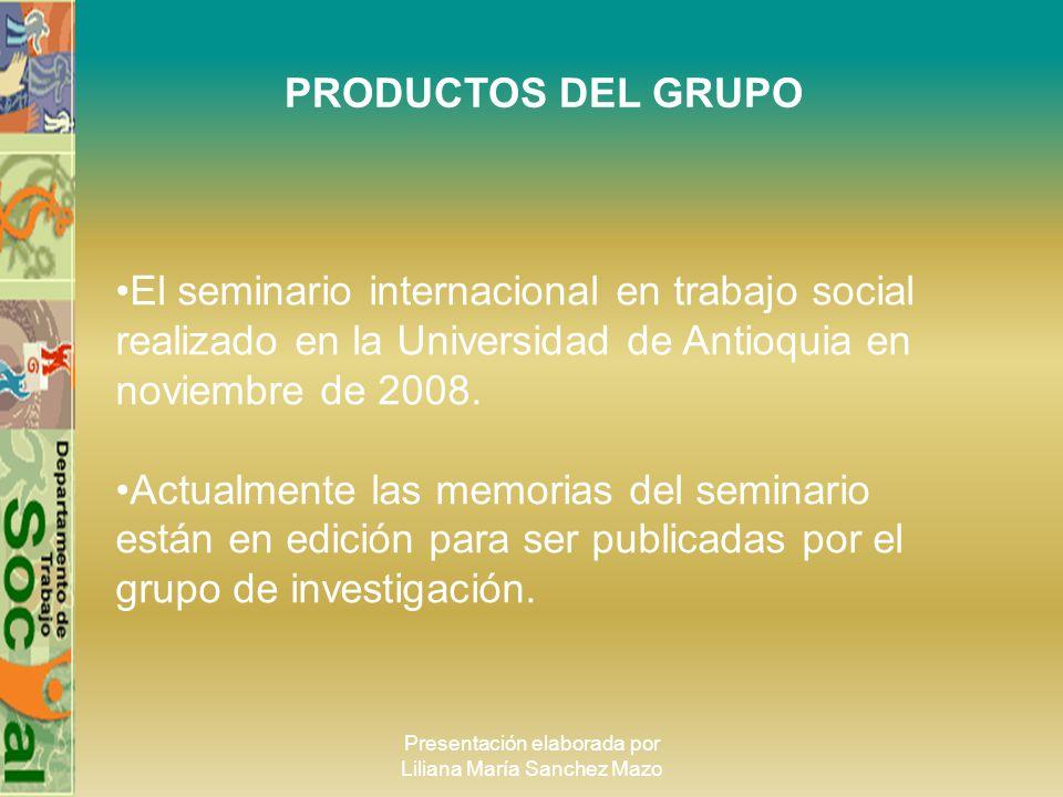 Presentación elaborada por Liliana María Sanchez Mazo