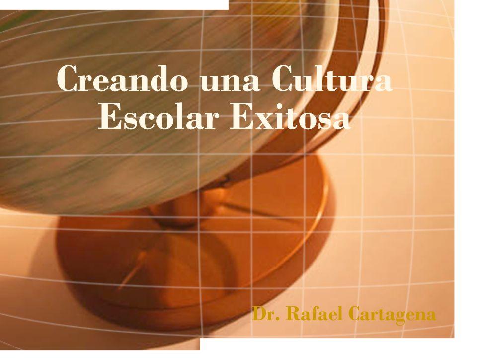 Creando una Cultura Escolar Exitosa