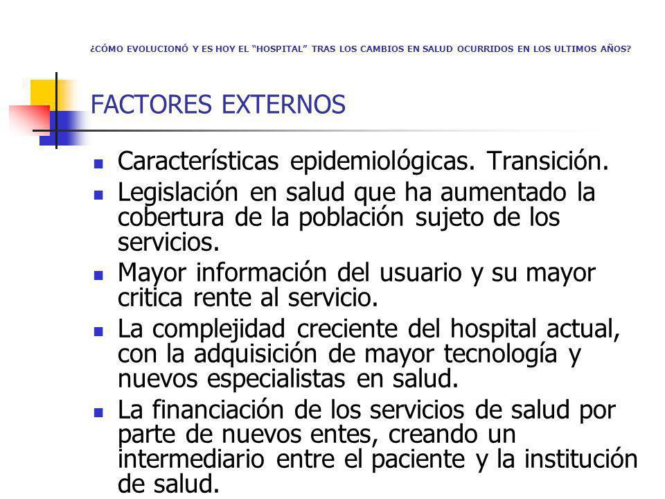 Características epidemiológicas. Transición.
