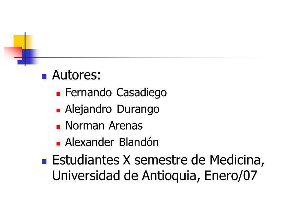 Estudiantes X semestre de Medicina, Universidad de Antioquia, Enero/07