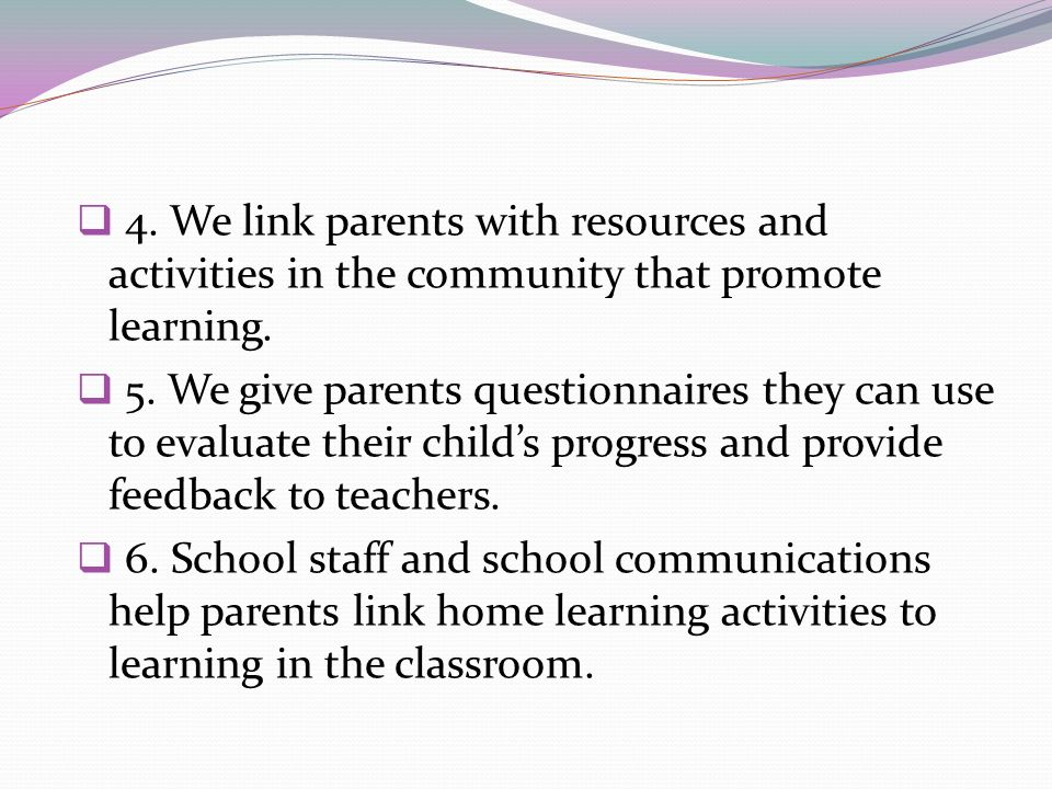 4. We link parents with resources and activities in the community that promote learning.