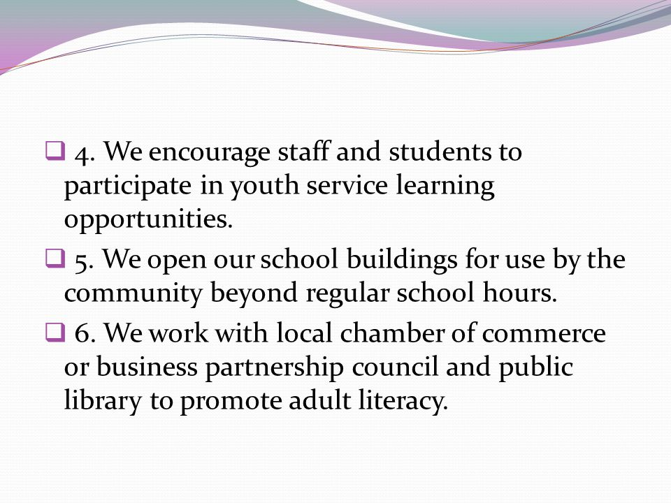 4. We encourage staff and students to participate in youth service learning opportunities.