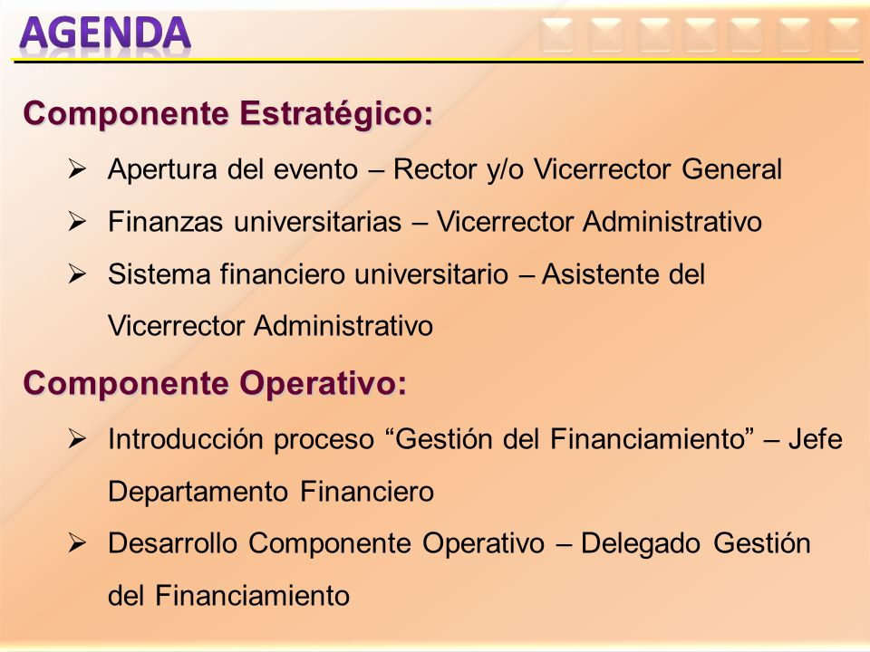 agenda Componente Estratégico: Componente Operativo: