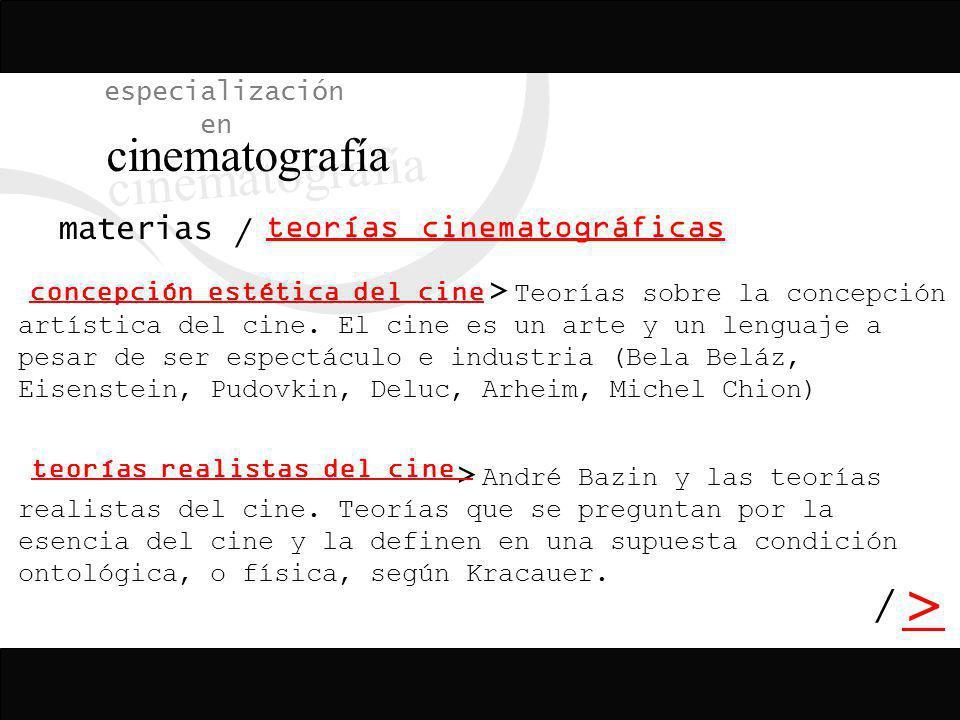 cinematografía > / especialización en materias