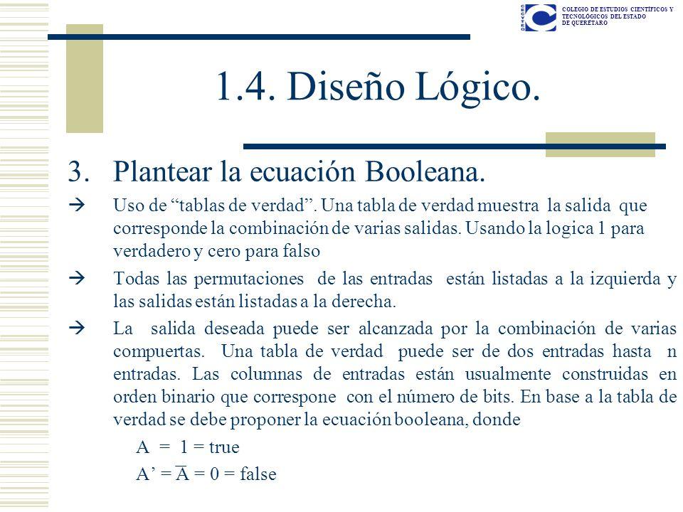 1.4. Diseño Lógico. Plantear la ecuación Booleana.