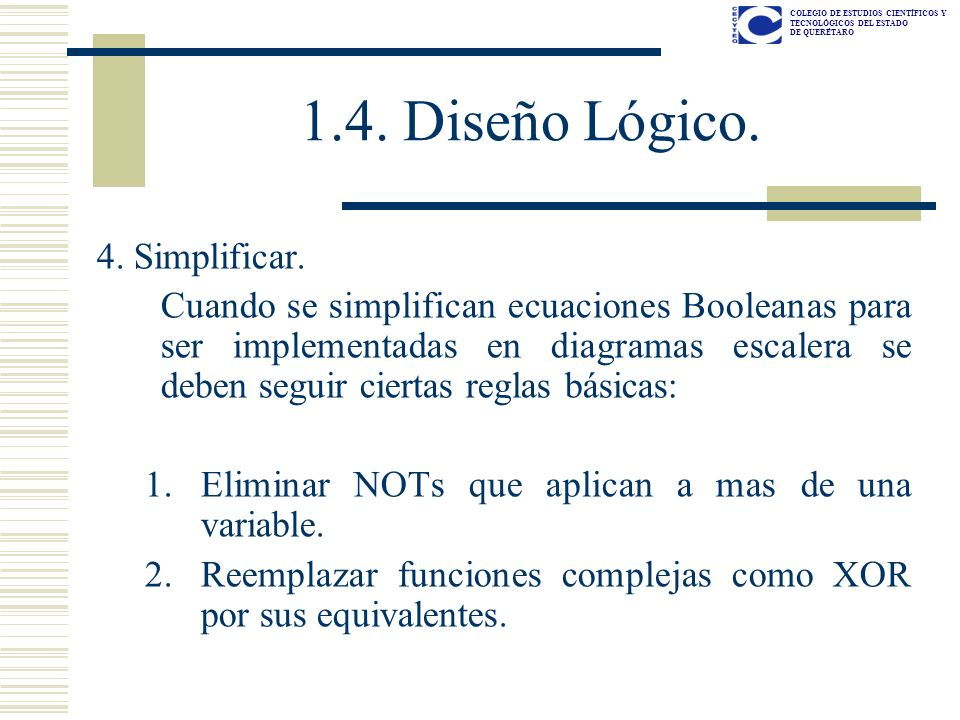 1.4. Diseño Lógico. 4. Simplificar.