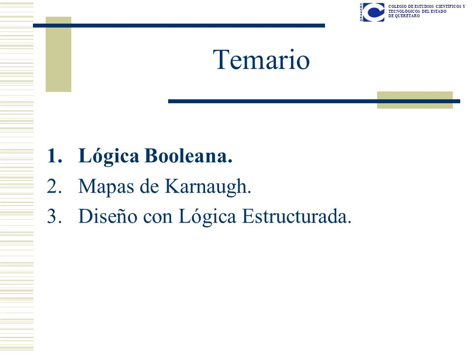 Temario Lógica Booleana. Mapas de Karnaugh.