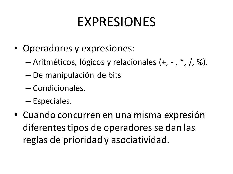 EXPRESIONES Operadores y expresiones: