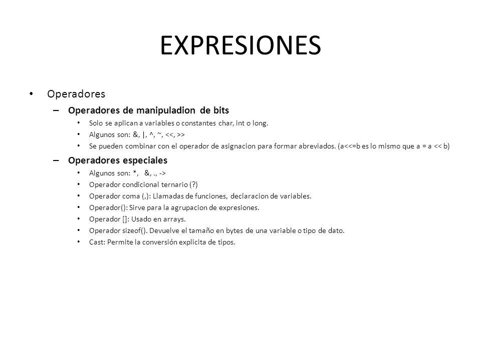 EXPRESIONES Operadores Operadores de manipuladion de bits