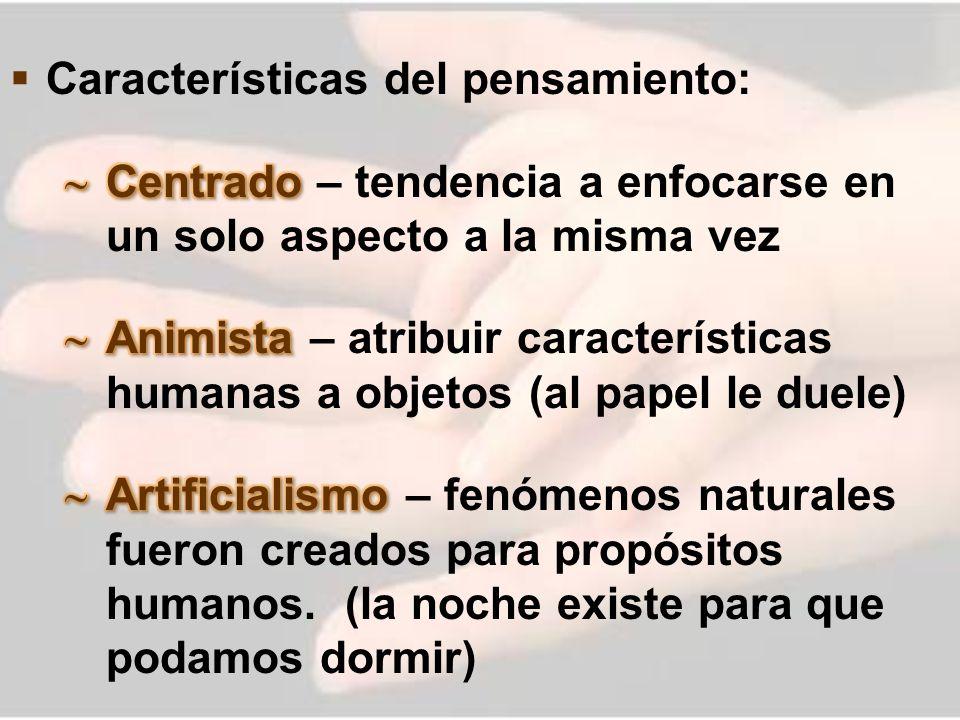 Características del pensamiento: