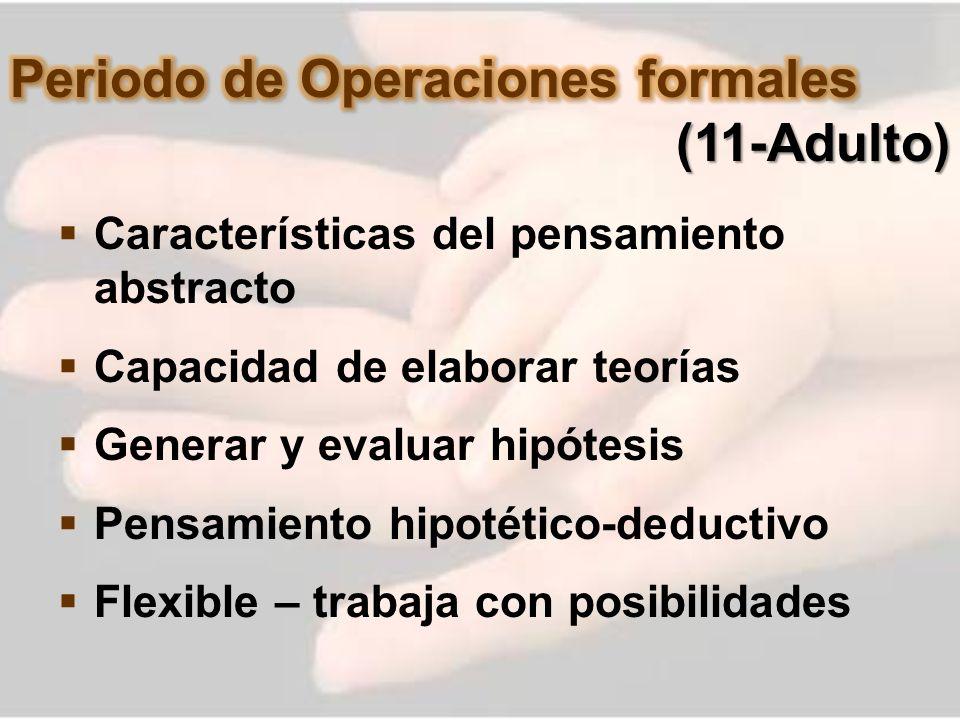 Periodo de Operaciones formales (11-Adulto)