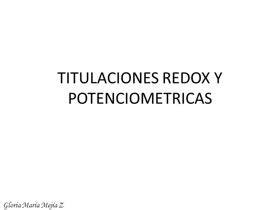 TITULACIONES REDOX Y POTENCIOMETRICAS