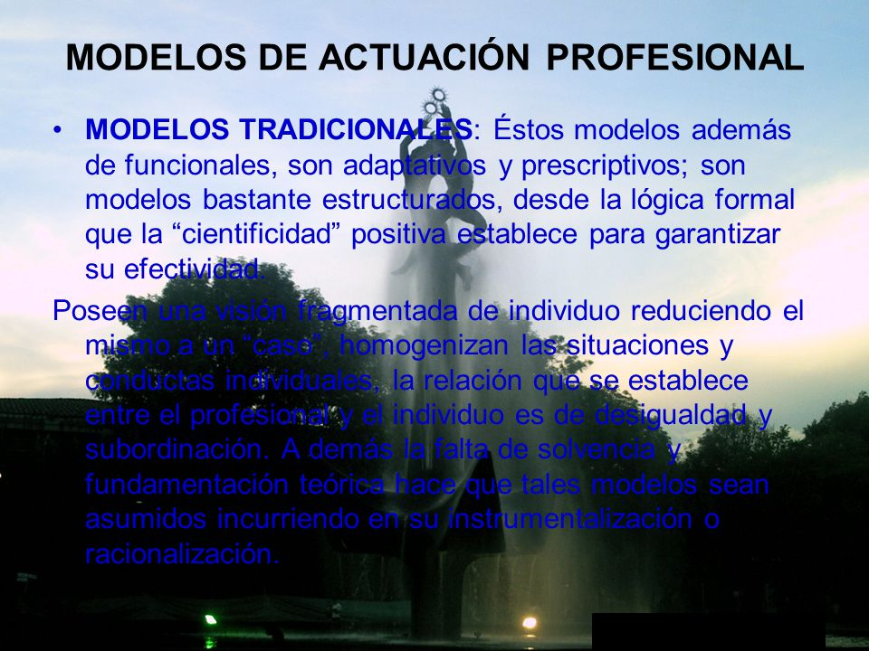 MODELOS DE ACTUACIÓN PROFESIONAL