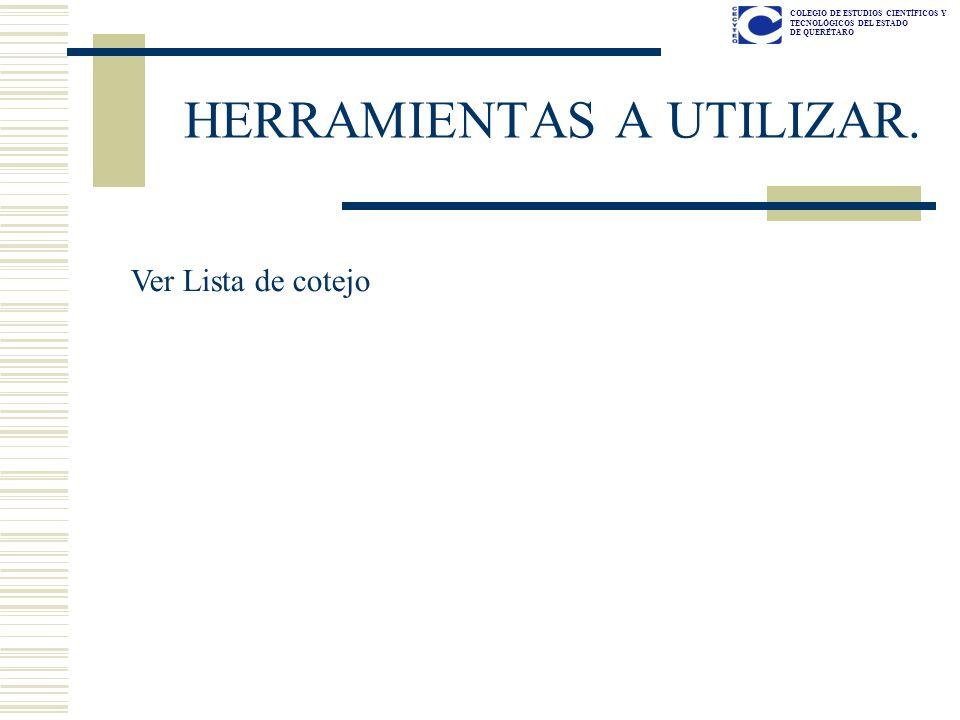HERRAMIENTAS A UTILIZAR.