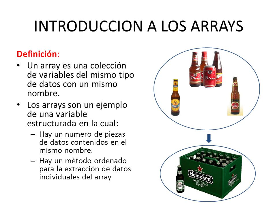 INTRODUCCION A LOS ARRAYS