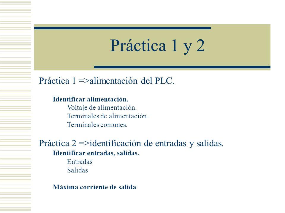 Práctica 1 y 2 Práctica 1 =>alimentación del PLC.