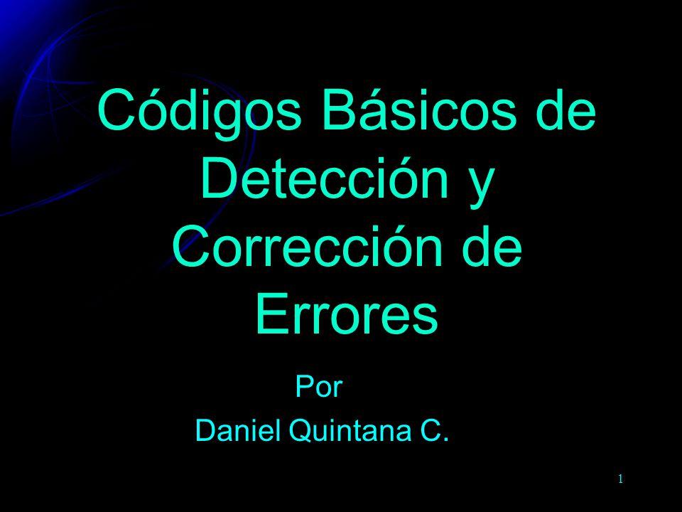 Códigos Básicos de Detección y Corrección de Errores