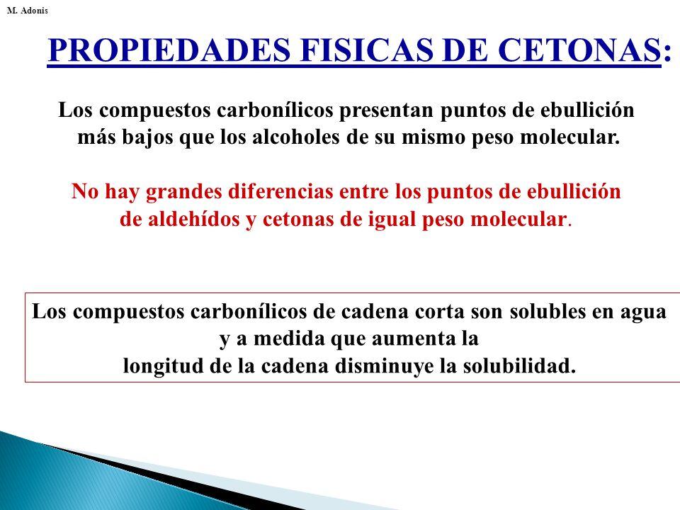 PROPIEDADES FISICAS DE CETONAS: