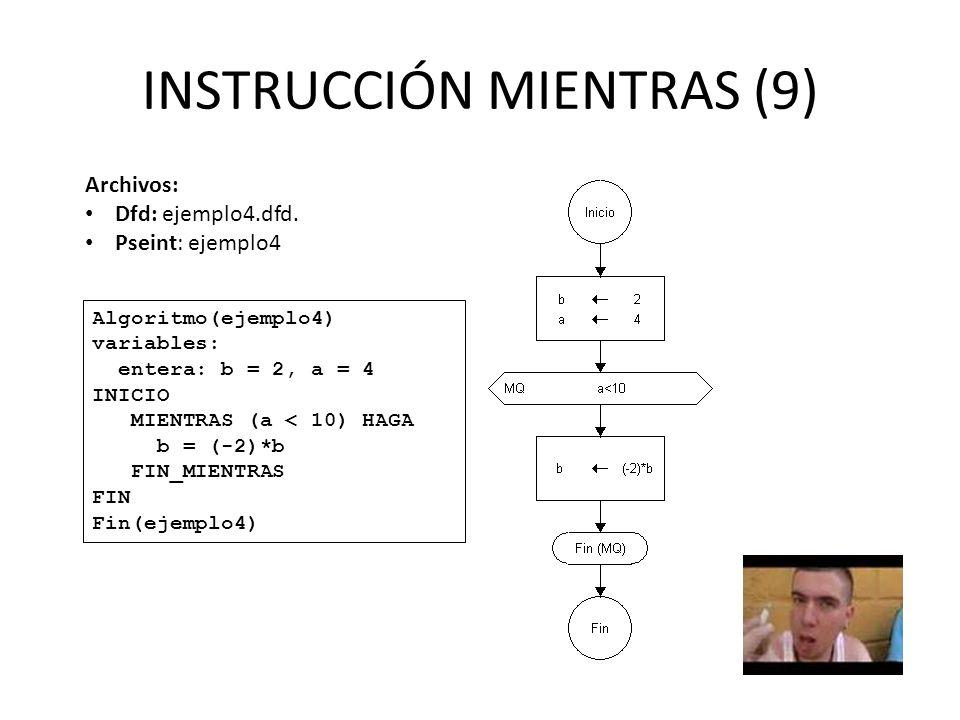 INSTRUCCIÓN MIENTRAS (9)