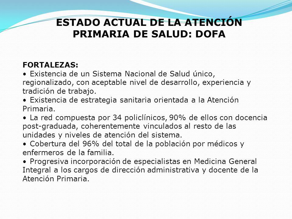 ESTADO ACTUAL DE LA ATENCIÓN PRIMARIA DE SALUD: DOFA