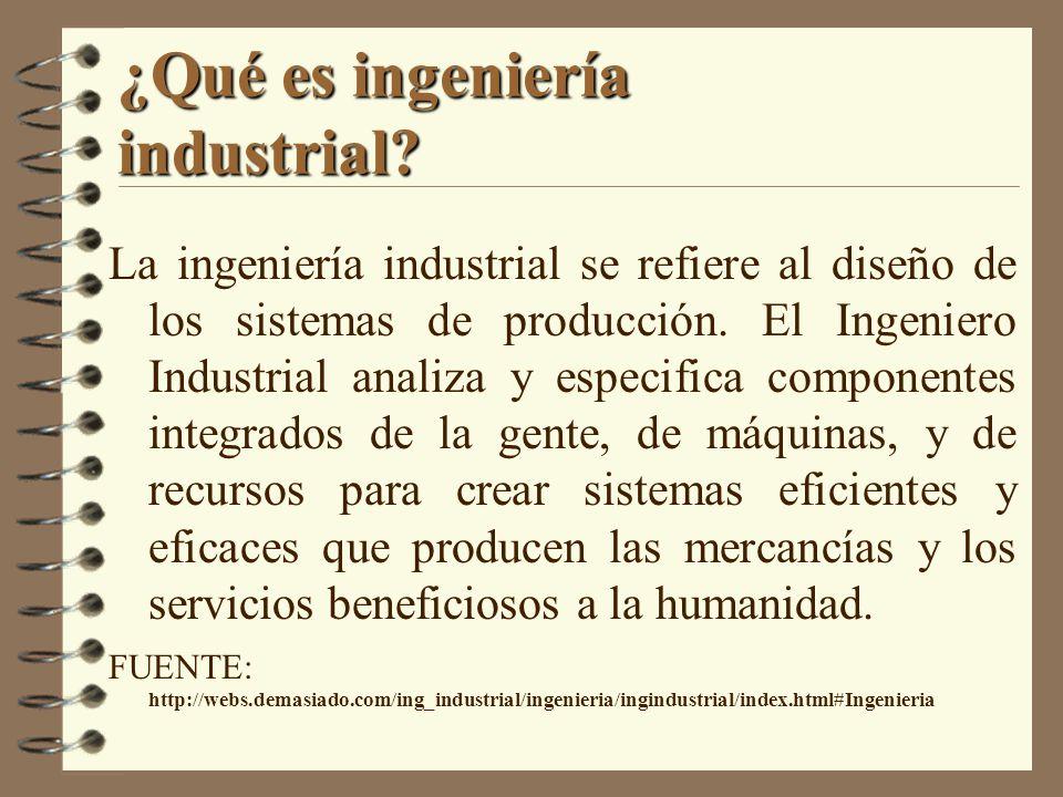 ¿Qué es ingeniería industrial