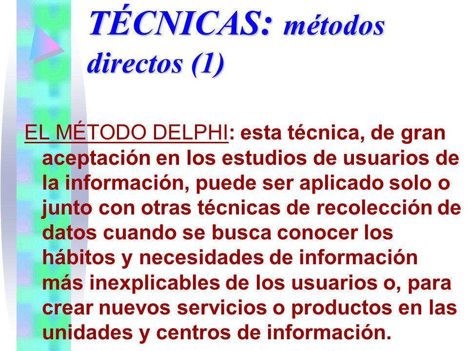 TÉCNICAS: métodos directos (1)