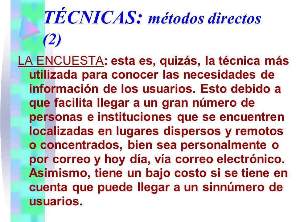 TÉCNICAS: métodos directos (2)