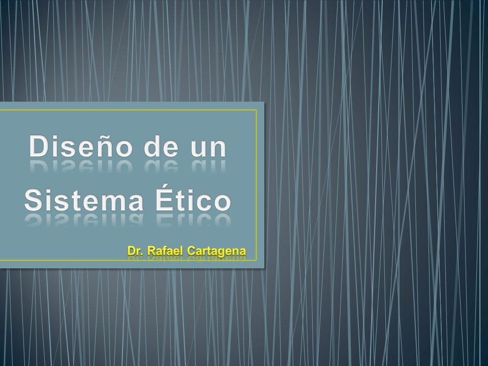 Diseño de un Sistema Ético