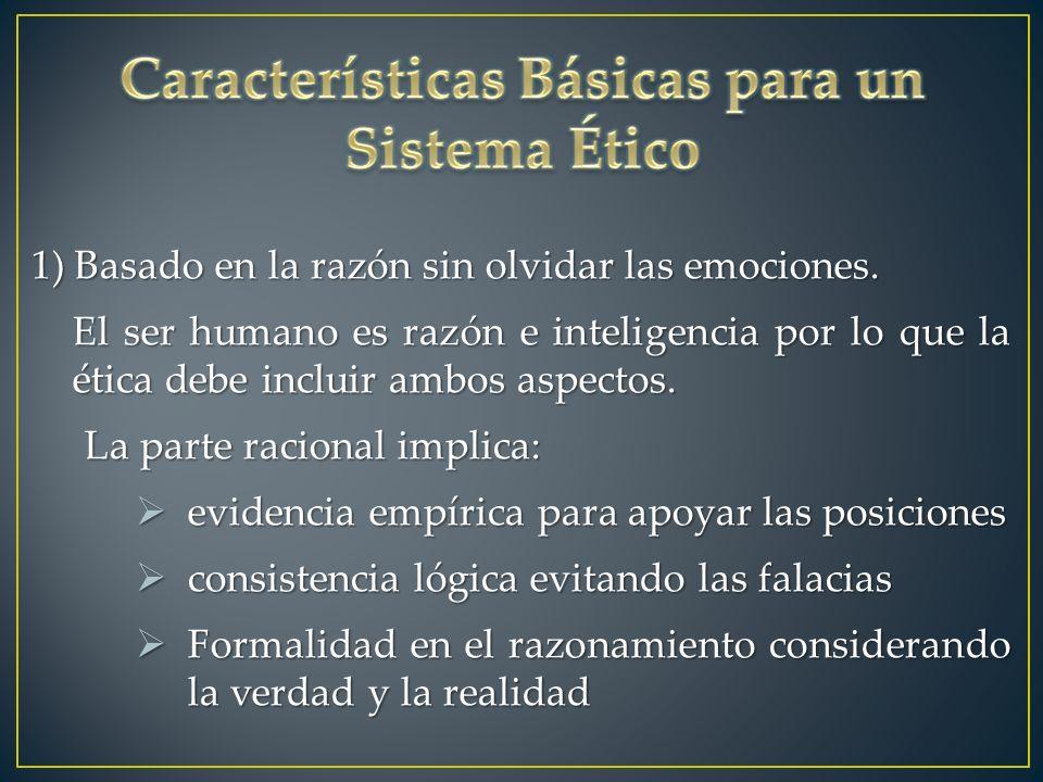Características Básicas para un Sistema Ético