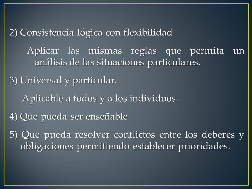 2) Consistencia lógica con flexibilidad