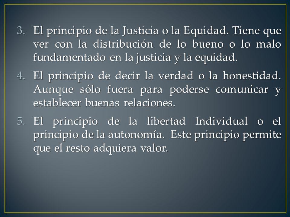 El principio de la Justicia o la Equidad