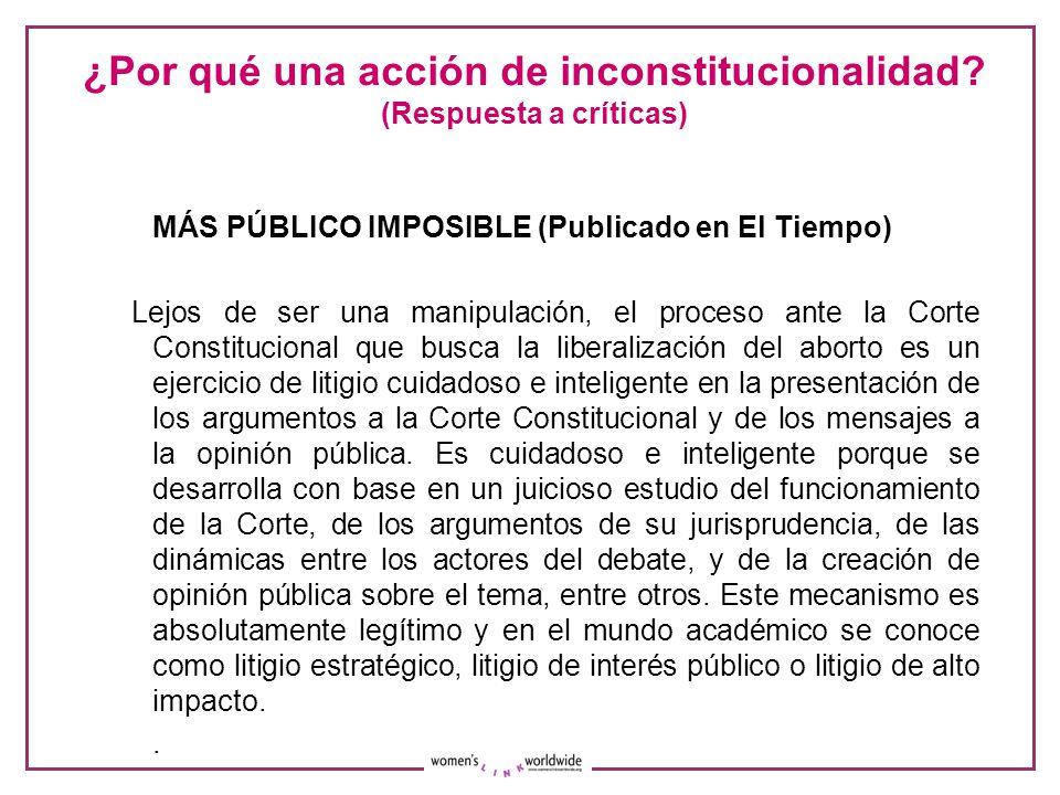 ¿Por qué una acción de inconstitucionalidad (Respuesta a críticas)