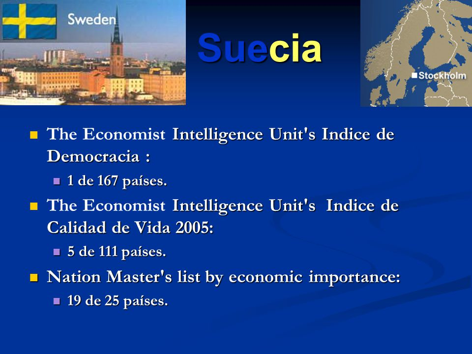 Suecia The Economist Intelligence Unit s Indice de Democracia :