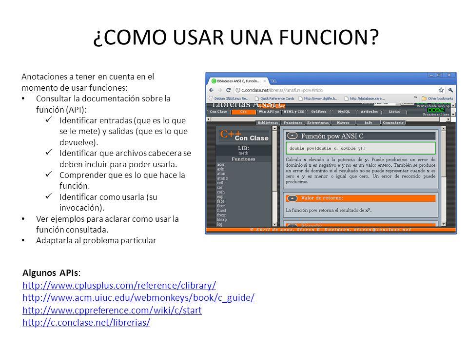 ¿COMO USAR UNA FUNCION Algunos APIs: