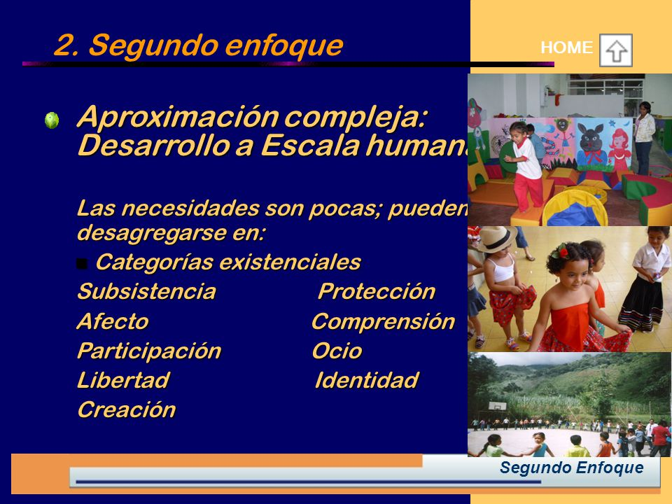 Aproximación compleja: Desarrollo a Escala humana.