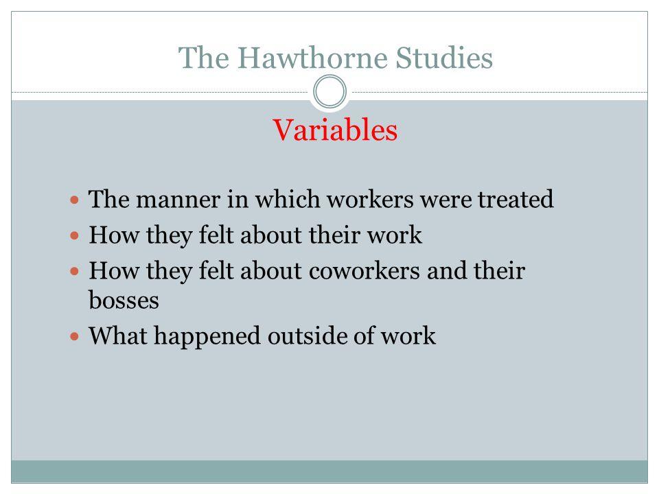 The Hawthorne Studies Variables
