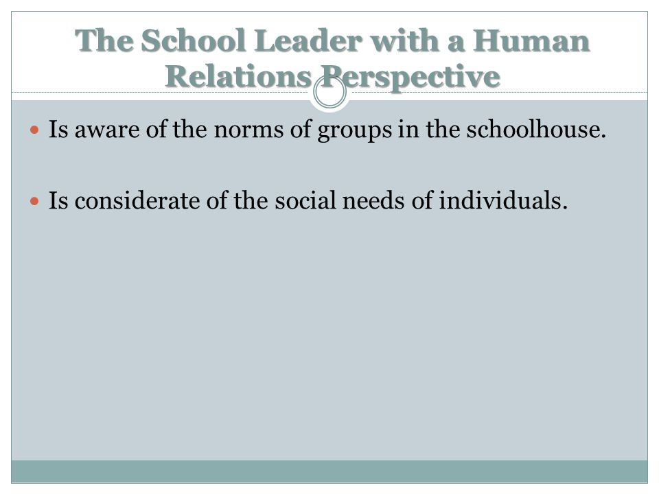 The School Leader with a Human Relations Perspective