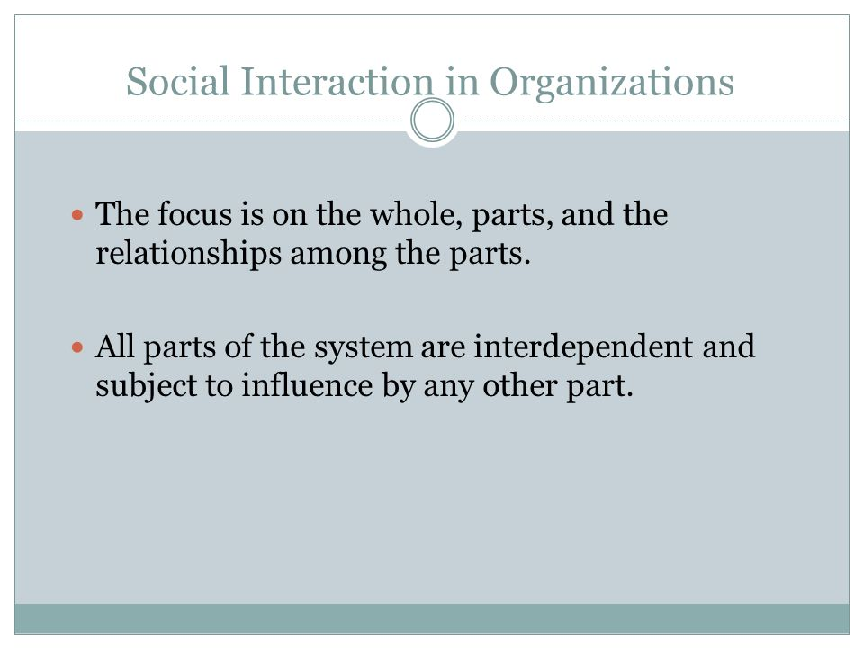 Social Interaction in Organizations
