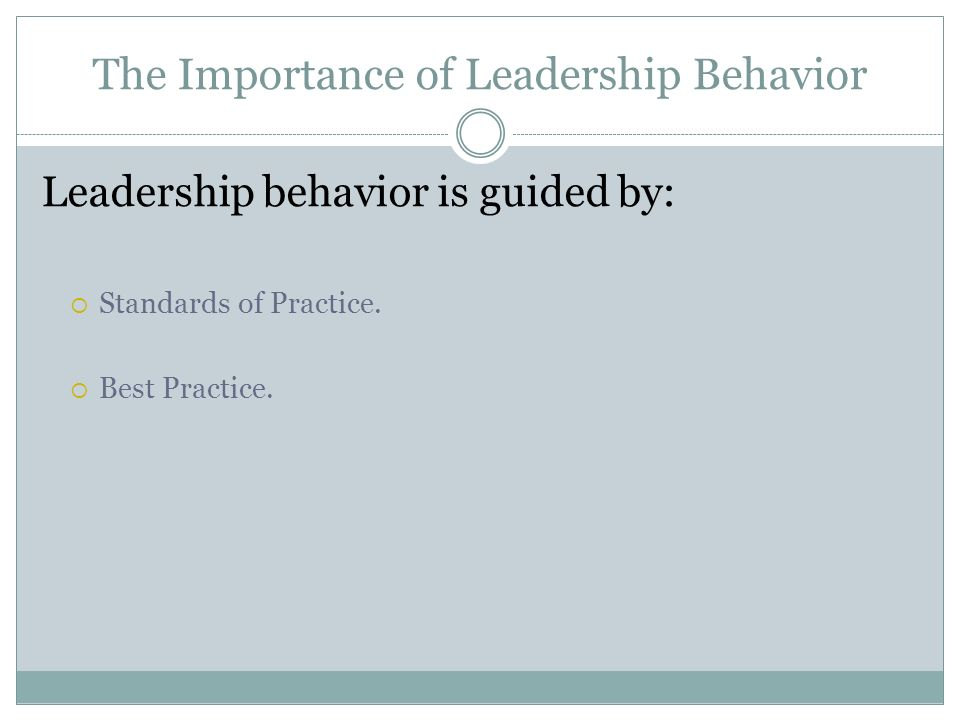 The Importance of Leadership Behavior