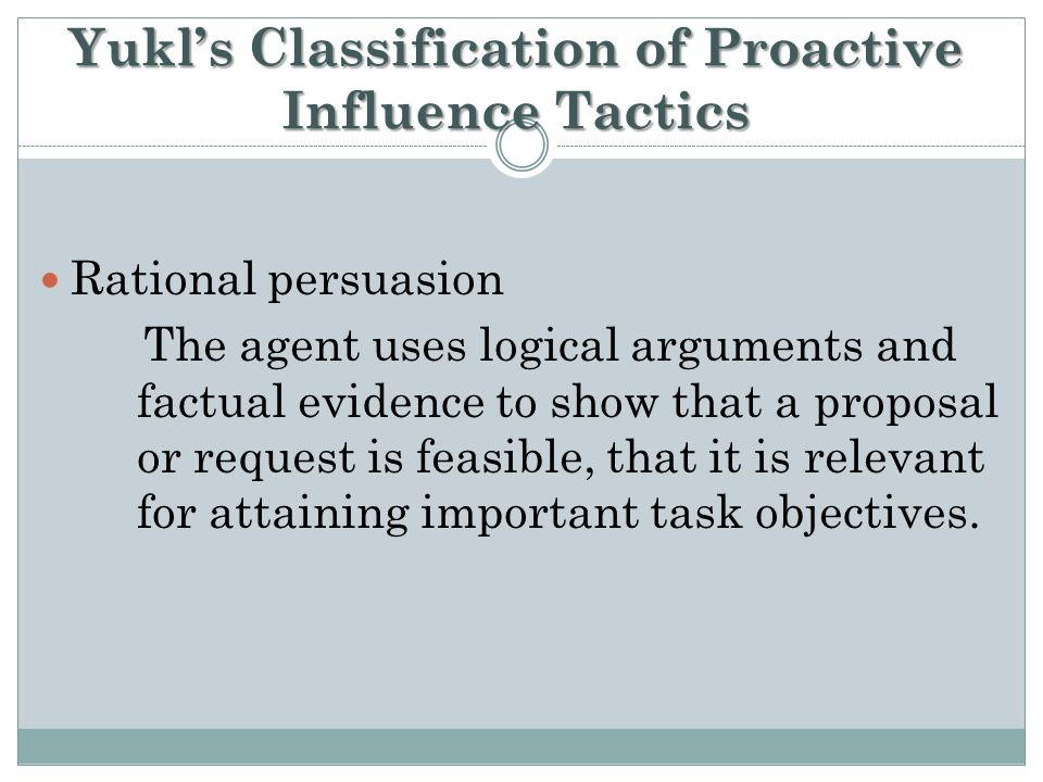 Yukl's Classification of Proactive Influence Tactics