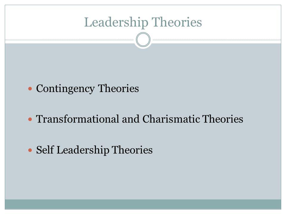 Leadership Theories Contingency Theories