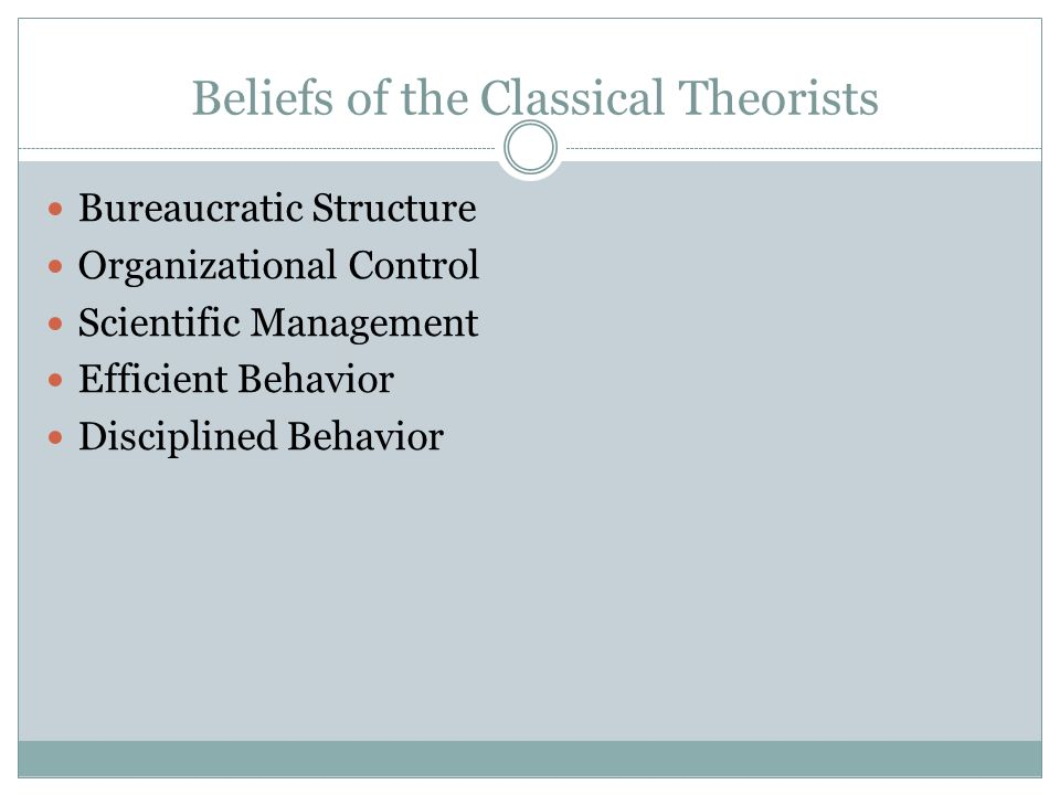 Beliefs of the Classical Theorists