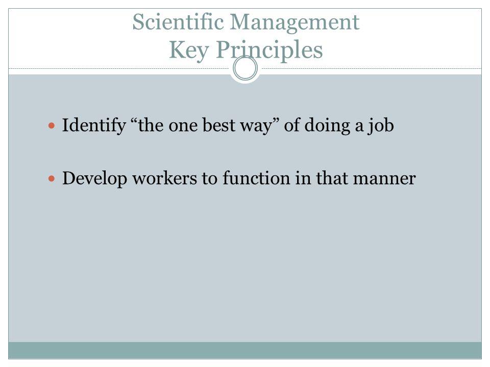 Scientific Management Key Principles